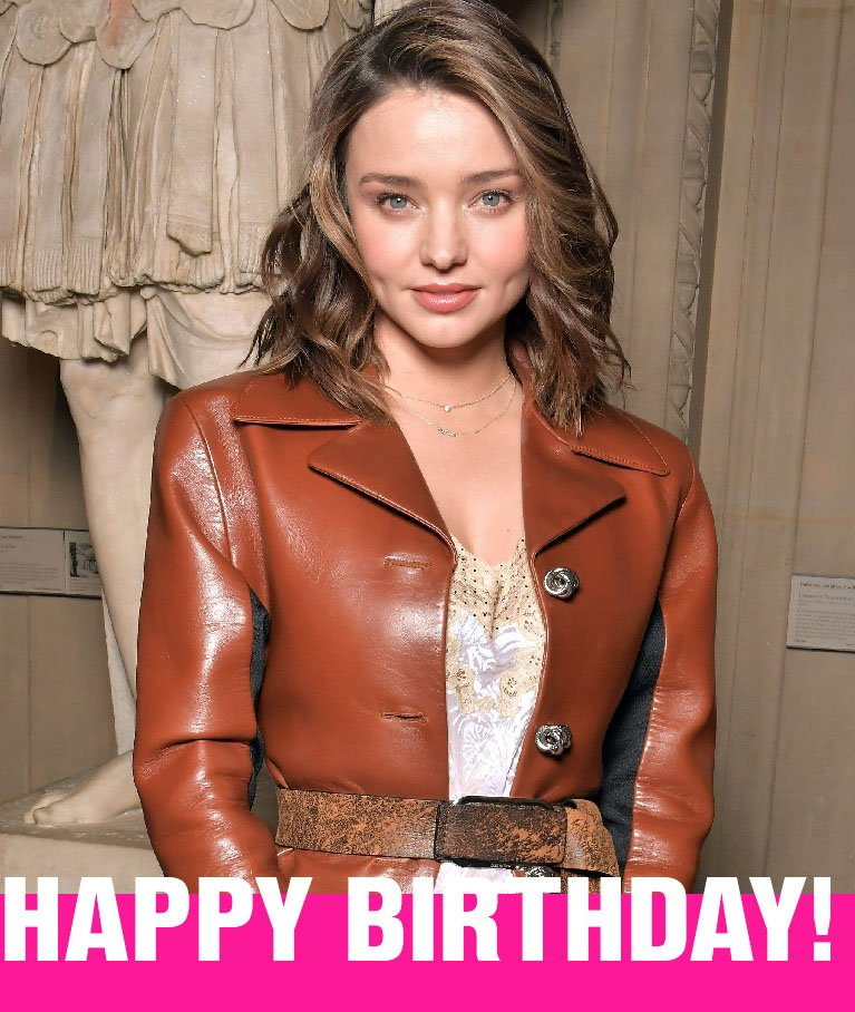 Happy Birthday to Miranda Kerr!