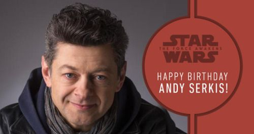 Happy Birthday, Andy Serkis!