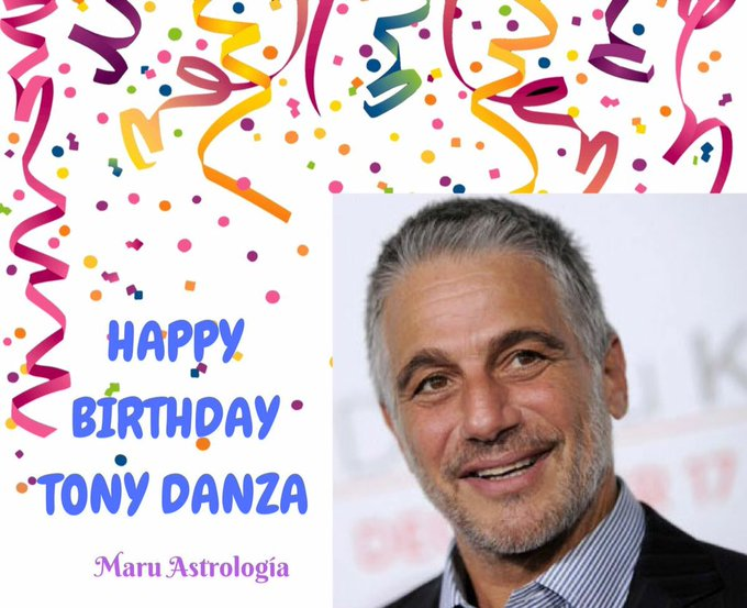 HAPPY BIRTHDAY TONY DANZA!!!