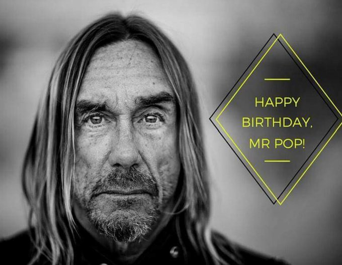 Happy birthday Iggy Pop!!!