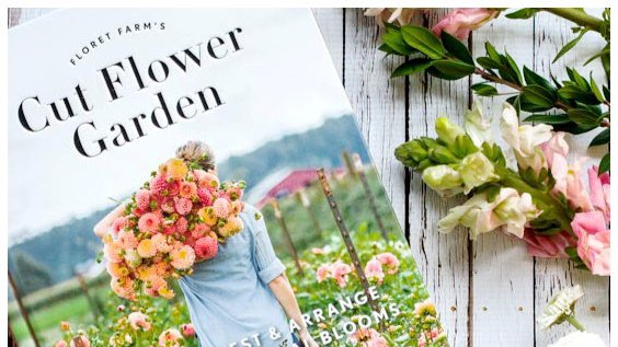 Floret Farm's Cut Flower Garden Book Giveaway