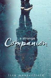 A Strange Companion by Lisa Manterfield (Giveaway ends 4/28)