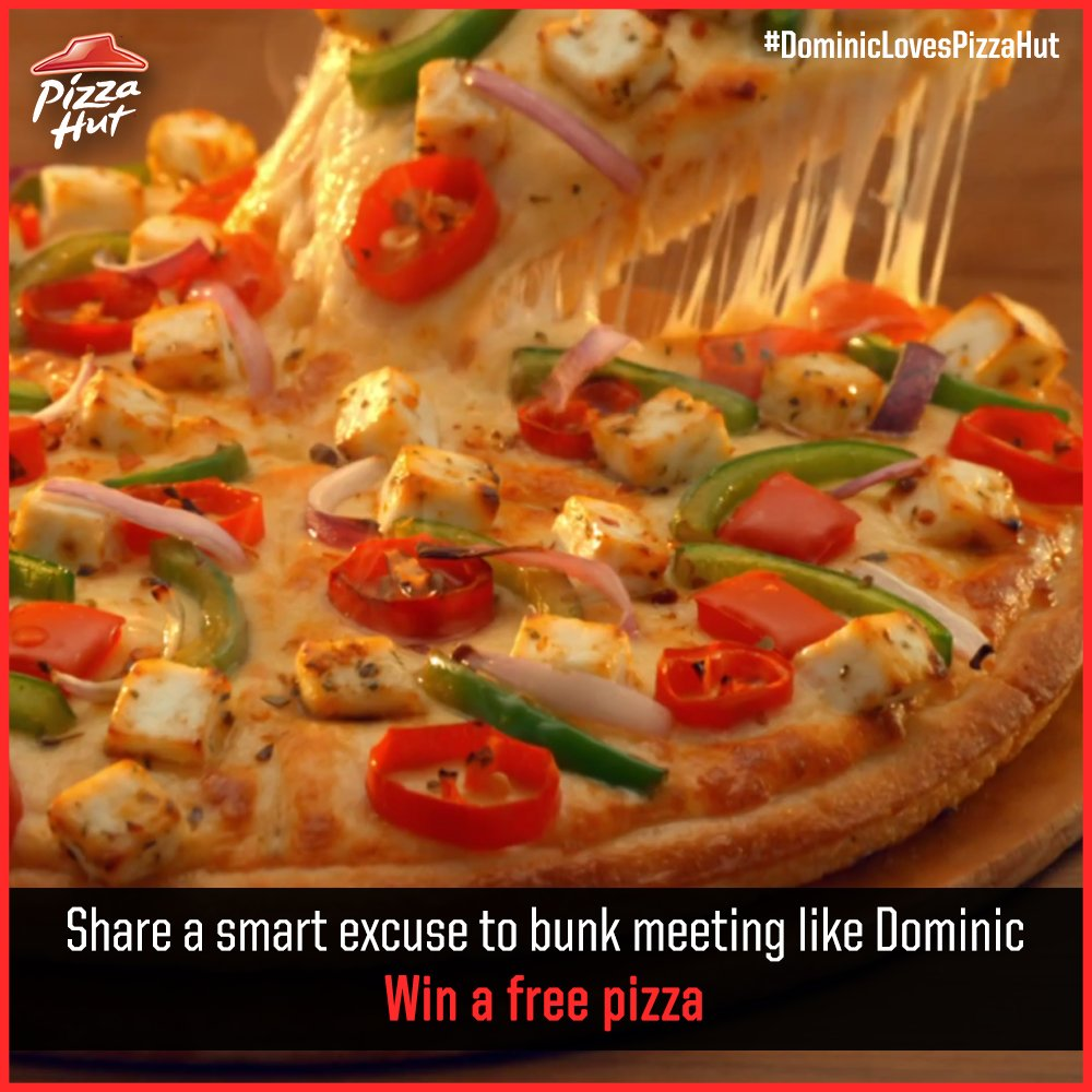Want to relish our flavoursome pizzas Tweet your excuse to skip a meeting DominicLovesPizzaHut 1 2 https t.co ZhmoPkk80r