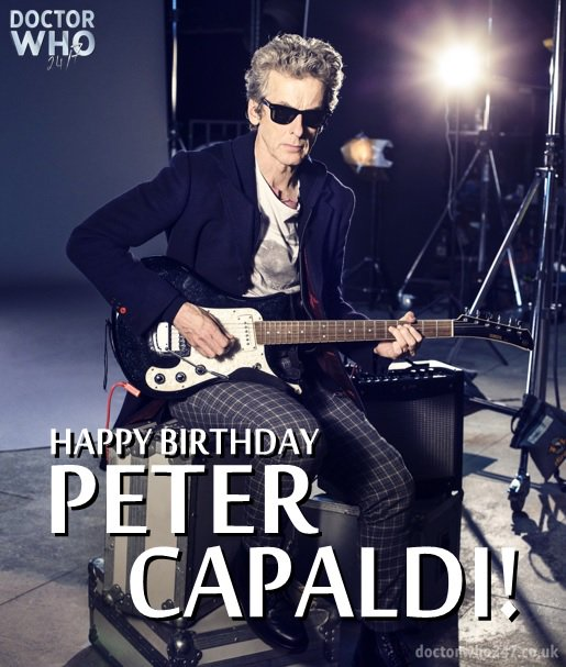 Happy Birthday to The Doctor himself, the cosmic Peter Capaldi!