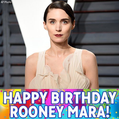 "Happy Birthday to ""The Girl with the Dragon Tattoo\"" star Rooney Mara!"