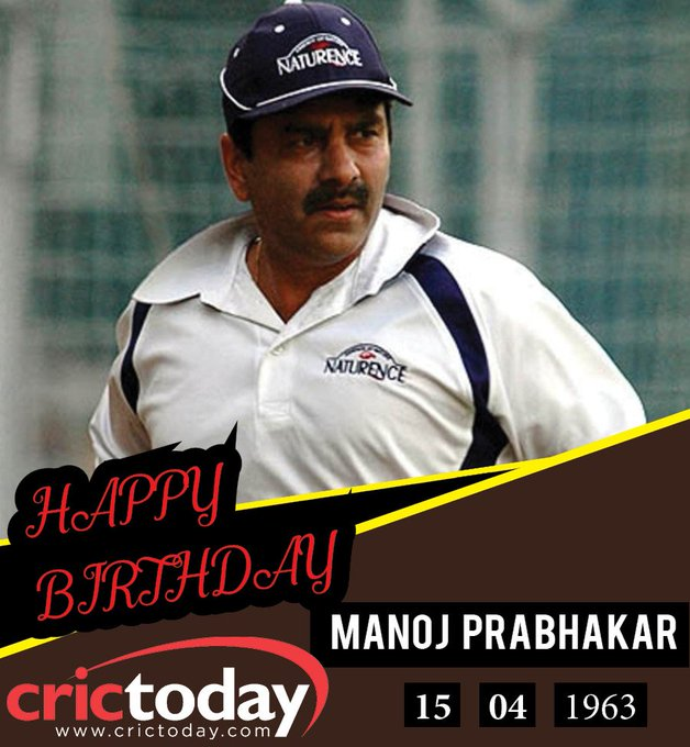 Happy Birthday Manoj Prabhakar
