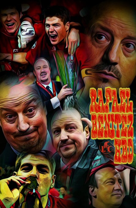 Happy Birthday  Rafael Benítez Maudes  16 April 1960