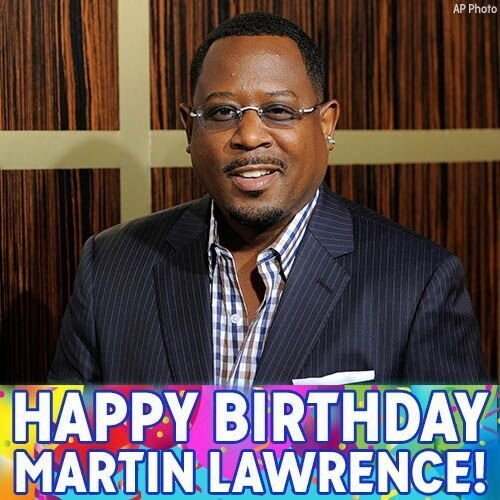 Happy Birthday to comedian and star Martin Lawrence!