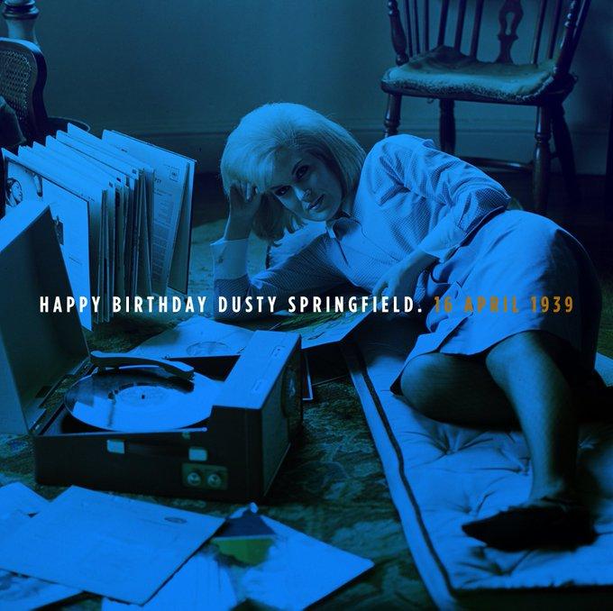 HAPPY BIRTHDAY Dusty Springfield. 16 April 1939.