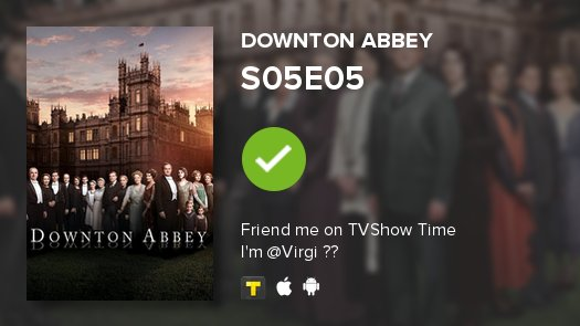 I've just watched episode S05E05 of Downton Abbey! #DowntonAbbey  https://t.co/OoHOiBR3zc https://t.co/cBK9gtqHe3