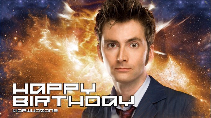 Happy Birthday to the Tenth Doctor himself - David Tennant.