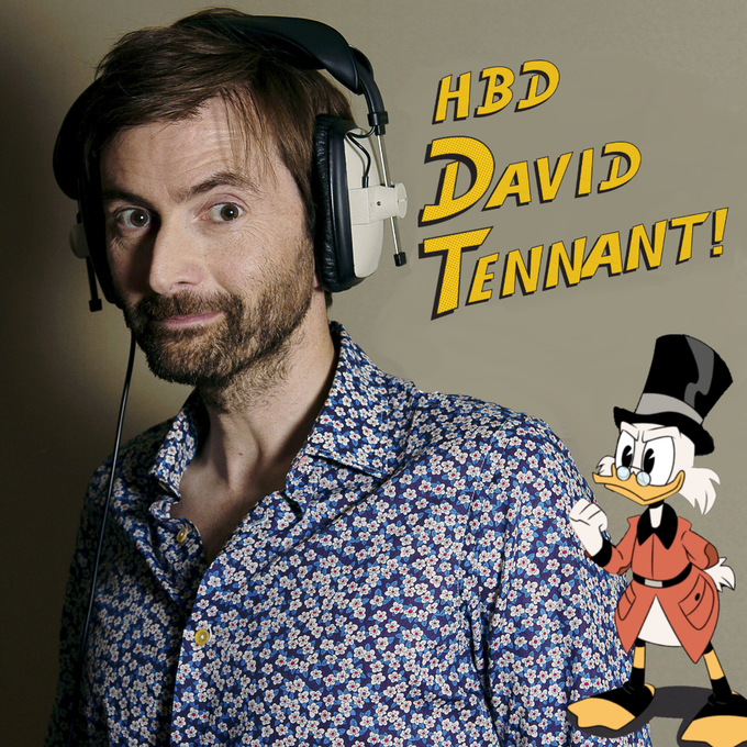 Happy birthday to David Tennant aka Uncle Scrooge from    Woo-oo!
