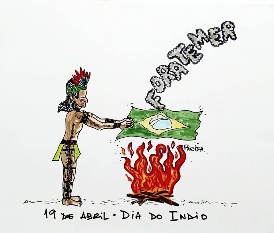 Dia do Índio, dia de luta! #ForaTemer #ResistênciaIndígena