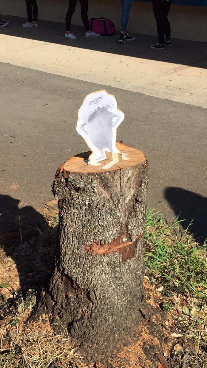 RT @_hushedwhispers: our school cut down this tree and so someone left a cutout of the lorax on the stump https://t.co/yc0CjPDvQ6
