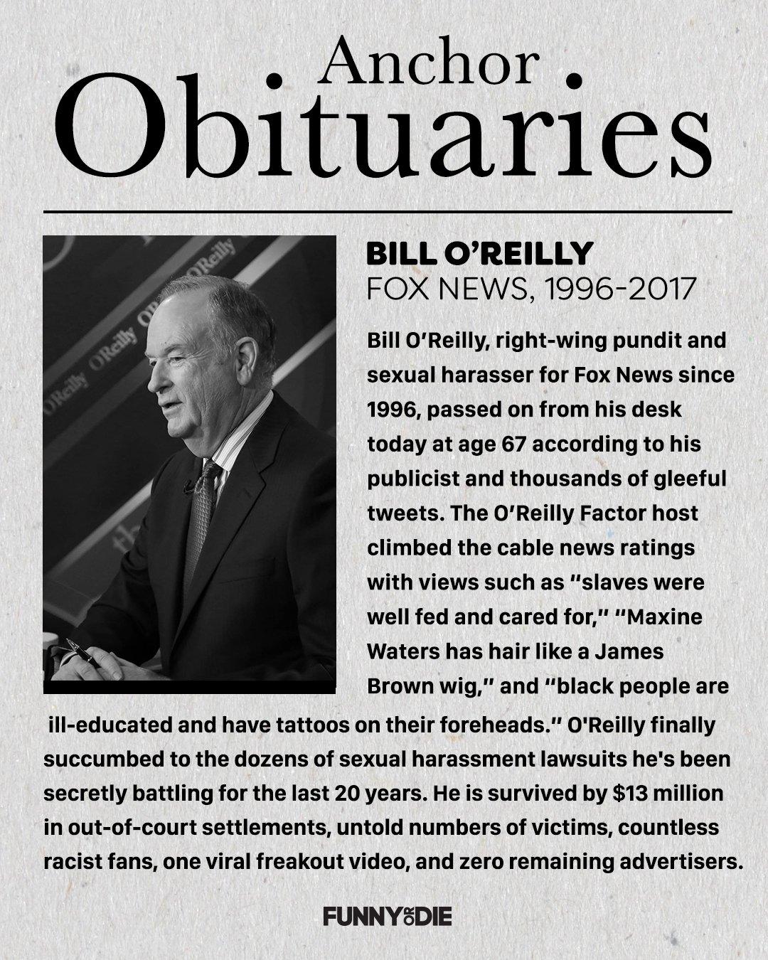 RIP Fox News Channel anchor Bill O'Reilly. Gross but not forgotten. https://t.co/rli7A89vJG