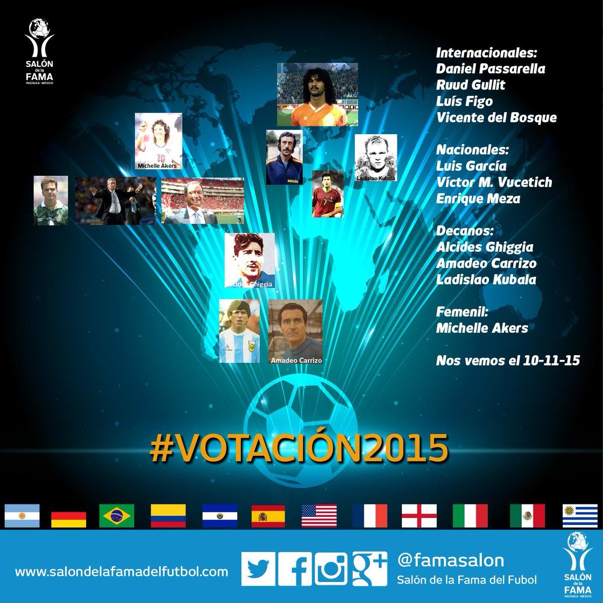 Los 11 miembros del Salón de la Fama del Futbol Internacional están decididos #Votación2015 rumbo a la #5aInvestidura http://t.co/mbP5QhRDDZ