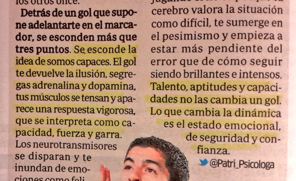 RT @Patri_Psicologa: Un gol no cambia el talento ni las capacidades.Lo que cambia la dinámica es el estado emocional.Mi columna hoy @marca http://t.co/AgwhfV8R9Z