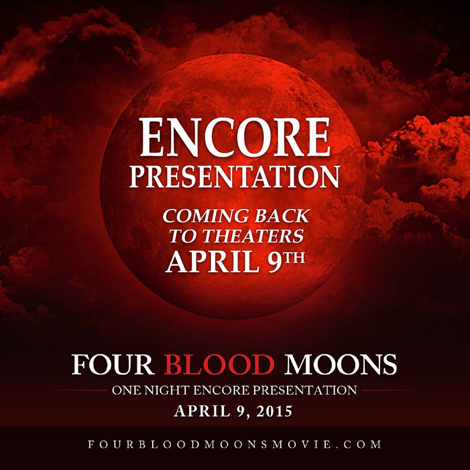 Four Blood Moons is coming back to theaters April 9th! Find theaters and tickets here: http://t.co/ZZZibSXvZP http://t.co/ptkMJnsQwS