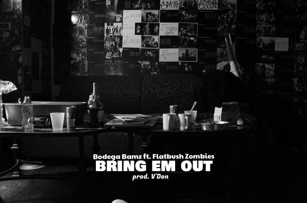 Bodega Bamz ft. Flatbush Zombies - Bring Em Out (prod. V'Don)   Thursday (3/26/15) http://t.co/kmuLVum7ET