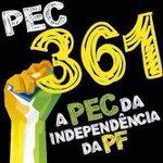 #PEC361 da INDEPENDÊNCIA da PF. O povo brasileiro merece uma PF ainda mais forte e independente! http://t.co/LKPabotFfI
