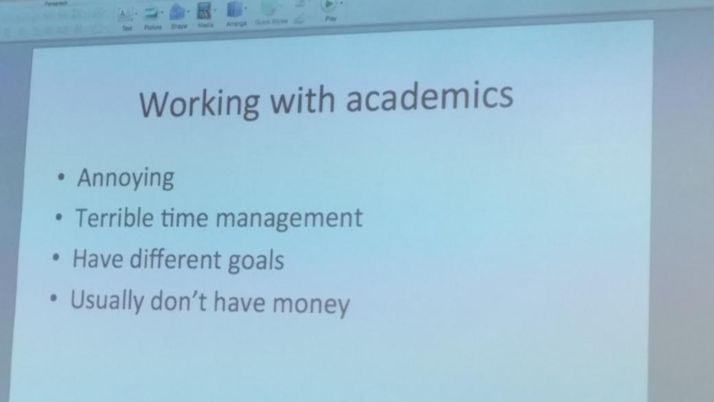 LOL'ing so hard. RT @aimsinpeng  At a tech startup talk. This is what they say about working w academics http://t.co/8QWRgo25JD