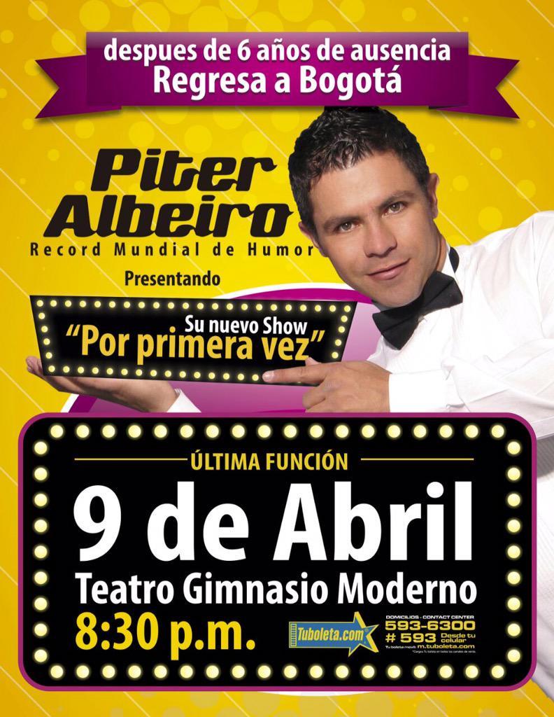 @PITERALBEIRO regresa a Bogotá para presentar su nuevo Show POR PRIMERA VEZ. Boletas en: @TuBoletaNews. http://t.co/XRMA7fzXhy