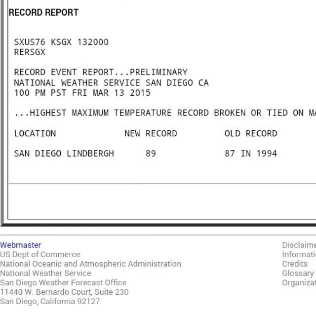 RECORD BROKEN! #SanDiego just smashed a 20 year old heat record, hitting 89°! #NBC7 @JimCantore @spann @crystalNBCLA http://t.co/mAJ1ZJqFjs
