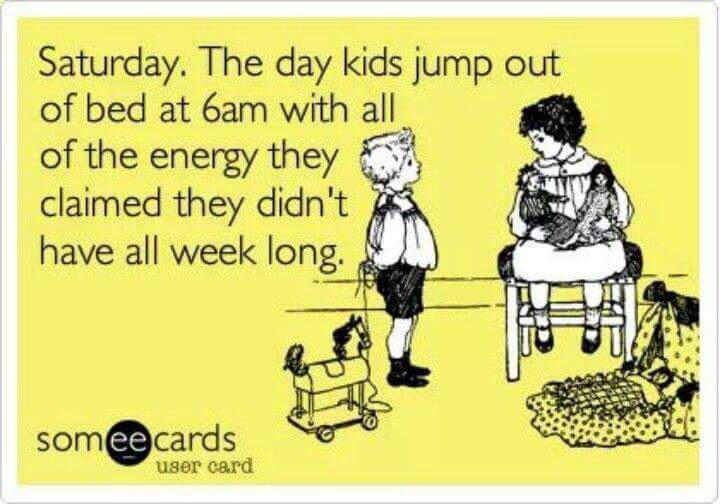 Yep. #Saturday #kids #SaturdayMorning #funny #Parenthood #parenting http://t.co/PT6Lq9XvC7
