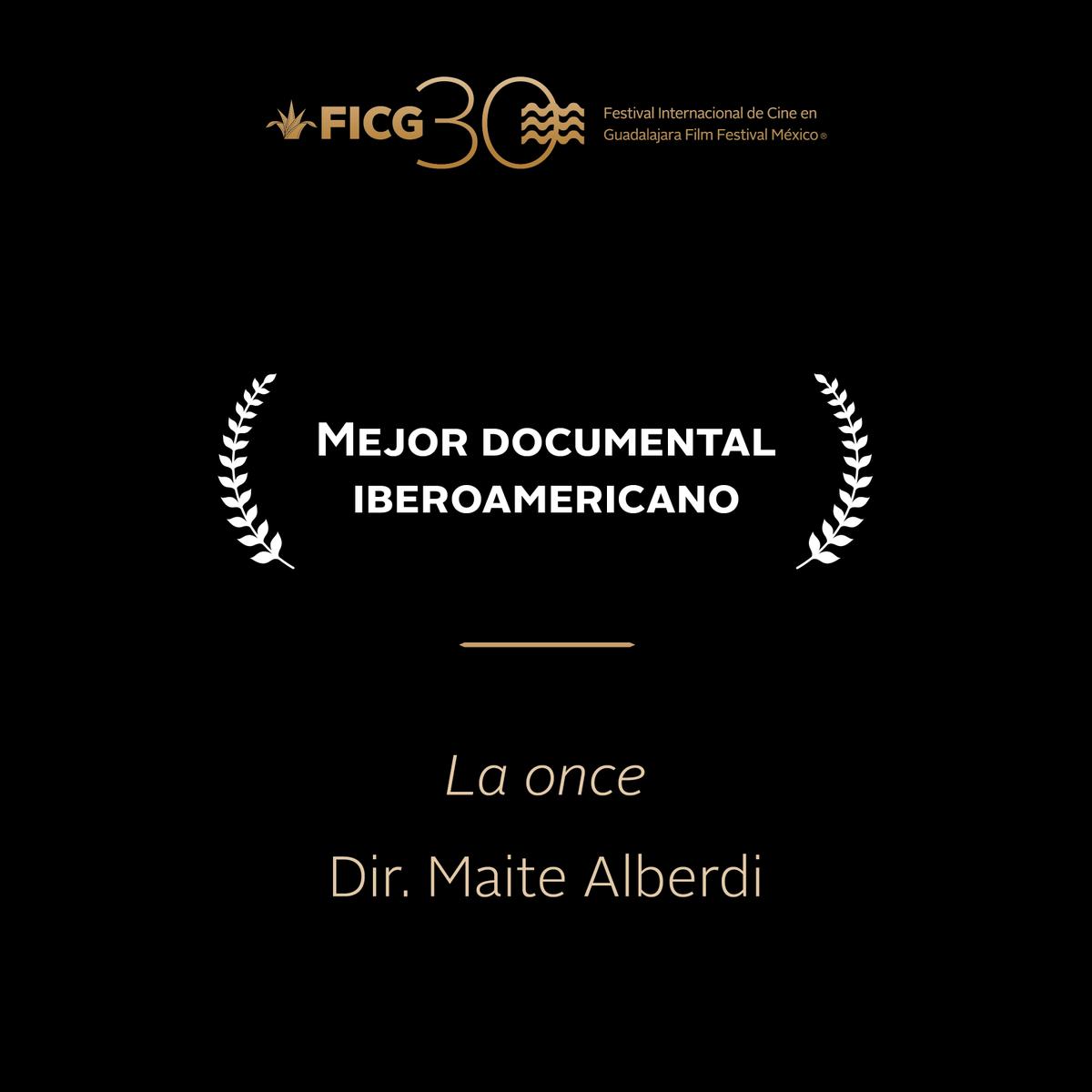 #FICG30  - Premio Mejor Documental Iberoamericano  ''La Once'' / Dir. Maite Alberdi. http://t.co/gMIg05YKoG