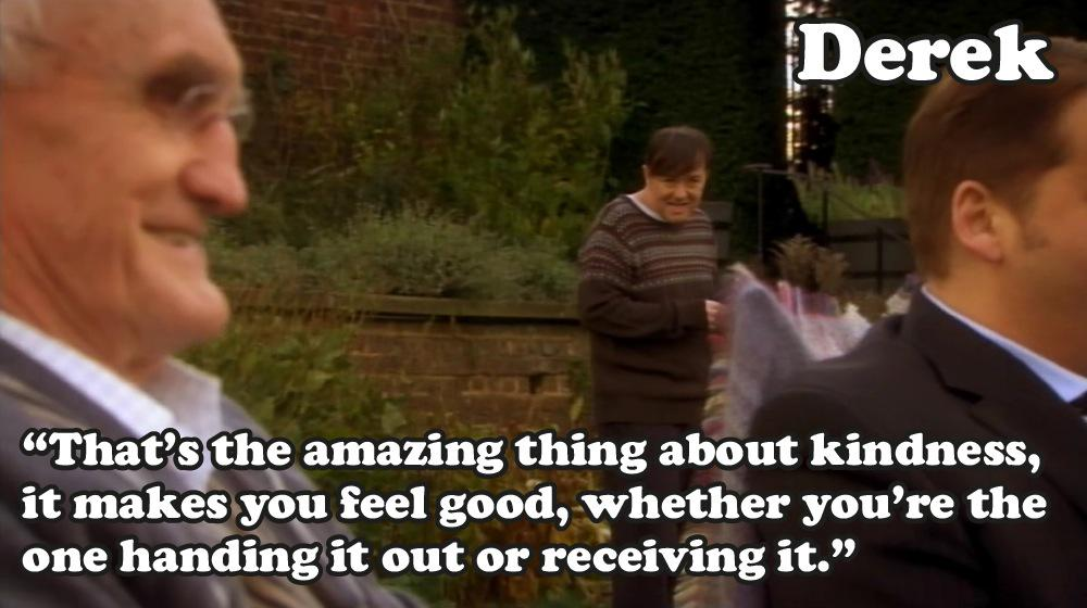 Derek quotes ricky gervais