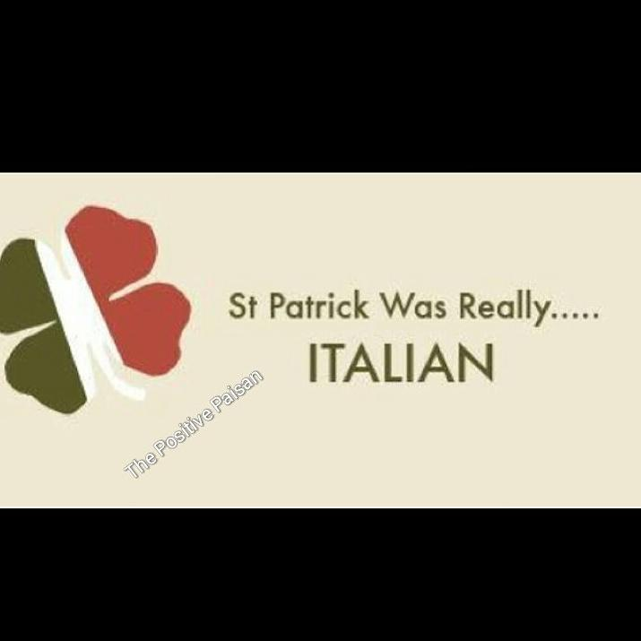 Just a FRIENDLY REMINDER! I LOVE ALL my Irish Peeps, BUT #HappyStPatricksDay #StPatricksDay #StPatrickWasItalian