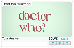 I was ready to post my comment and then realized I couldn't because answering the CAPTCHA would restart the Time War. http://t.co/P0mWbXsOLy