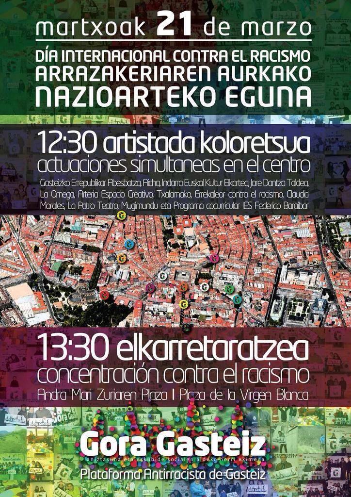 Sábado #21demarzo Día Internacional contra racismo en #vitoriagasteiz . Muchas actividades de la mano de @goragasteiz http://t.co/7HdTMcsBBS