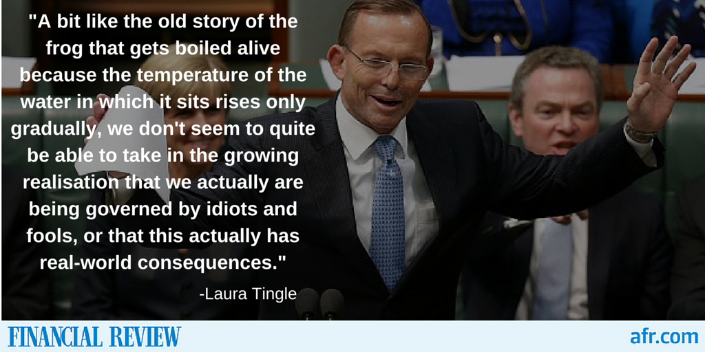 Being governed by fools is not funny, writes @LaTingle. #ausbiz #auspol http://t.co/R5ls6zEfgc http://t.co/yigH870Usg