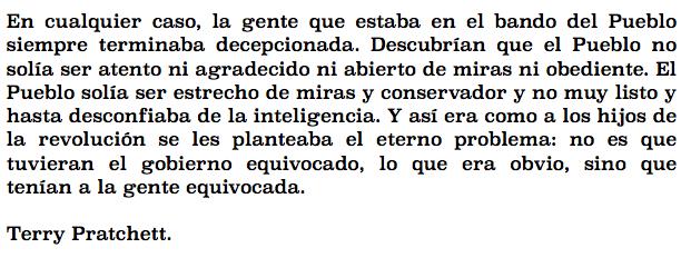 En vista de los resultados de las #EleccionesAndaluzas solo queda citar al gran Terry Pratchett. http://t.co/Q9HR41vbqz
