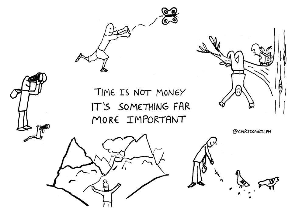 Very true! Take a breath! RT @CartoonRalph: Time isn't money - it's something far more important! #MyWildLife http://t.co/cmN98WdBuM