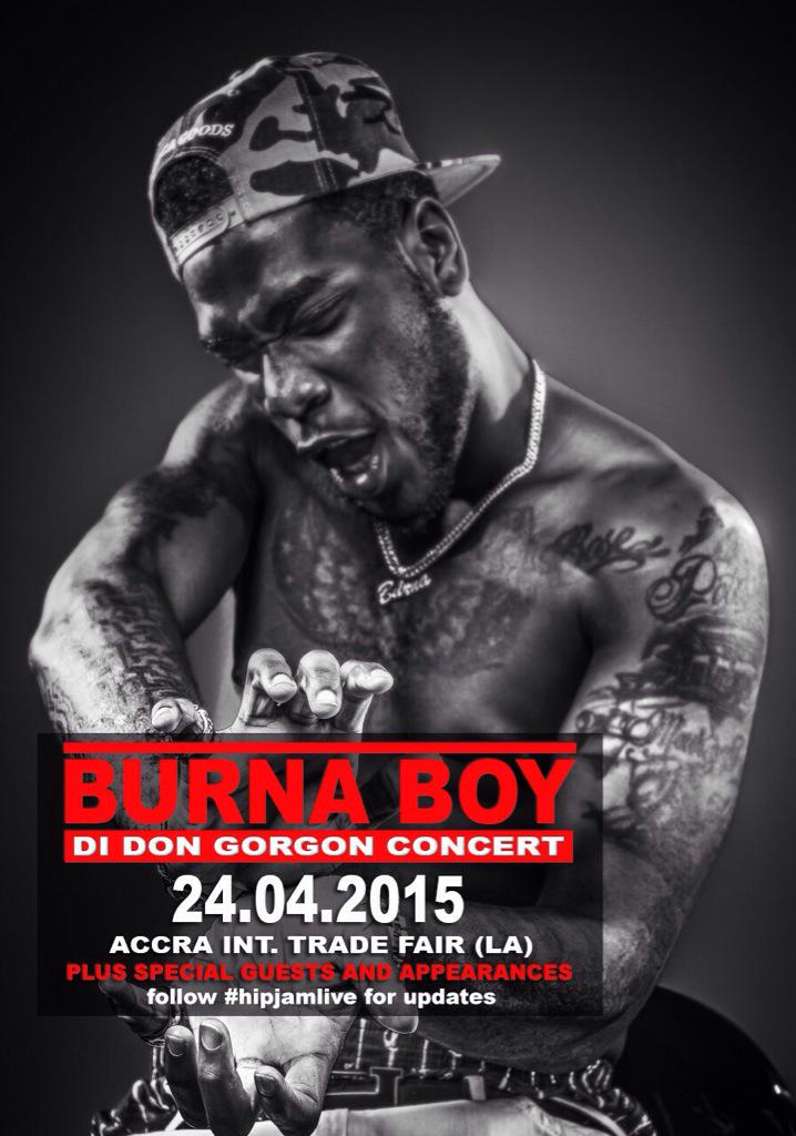 """@HipJamLive: @ChineduDesouza  @burnaboy LIVE IN CONCERT ON DE 24th APRIL!! #DIDONGORGONCONCERT #HIPJAMLIVE (GHANA) http://t.co/p3EBGT2geU"""