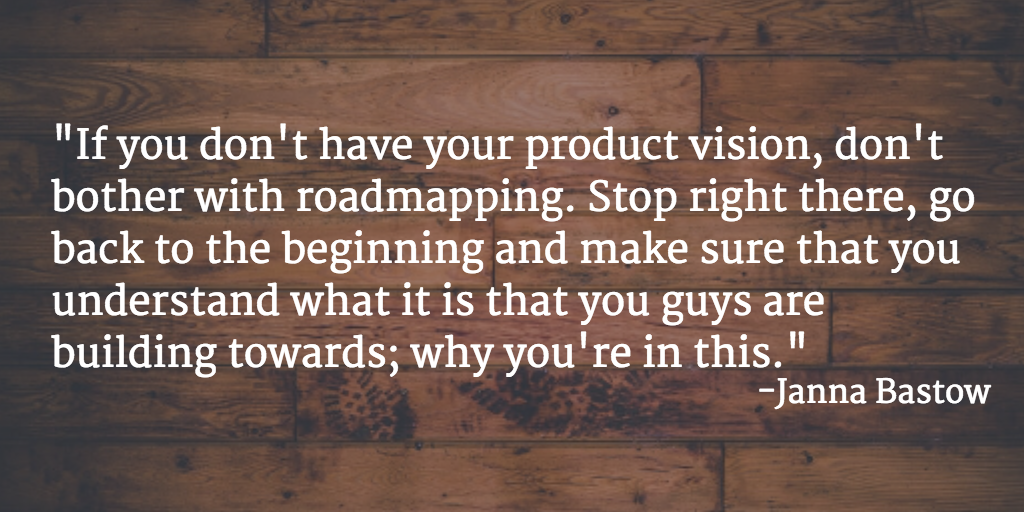 """If you don't have your product vision, don't bother with roadmapping"" @simplybastow  http://t.co/T2DyVEavkv http://t.co/oOM22hUVP5"
