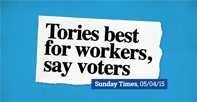 The British people agree: the @Conservatives are the best party for working people - http://t.co/78L27Z60sG http://t.co/bhz8v4J6iG