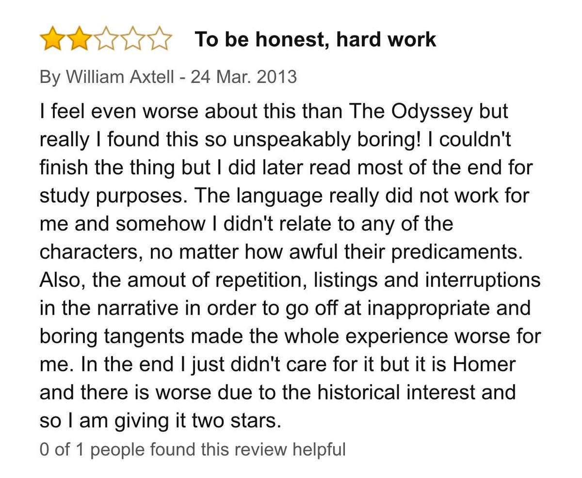"""I didn't relate to any of the characters."" Amazon review of The Iliad. http://t.co/ZLawtopiRN"