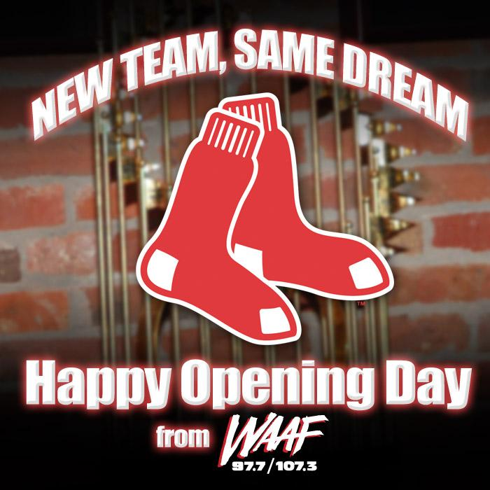 WAAF (@waaf): Retweet this if you are fired up for #RedSox #OpeningDay http://t.co/EQsigbtkJX