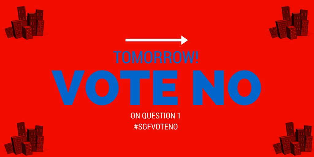 Springfield friends: Remember to vote no tomorrow. Spread the word.  #SGFvoteNO @NoRepealSGF http://t.co/AHiiQQHVOx