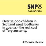 David Camerons austerity cuts are pushing up foodbank use. #TheWiderDebate #ge15 #VoteSNP http://t.co/D94NvFvqSr