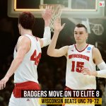 No. 1 Wisconsin fights off a late UNC run and win 79-72! Theyll face the winner of Xavier-Arizona in the #Elite8 http://t.co/sNS5x1UKvW