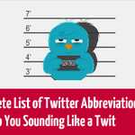 A Full List of Twitter Abbreviations To Stop You Sounding Like a Twit - http://t.co/2fuU6XA5Ax #KPRS #Infographic http://t.co/qNFaMrvPvt