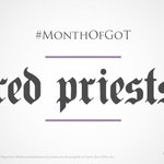 14 days. #MonthofGOT  Explore the order of holy men and women who serve the lord of light: http://t.co/gLTf0juI96 http://t.co/9bvUa6yVQx