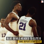Duke is #Elite8 bound! They take care of Utah and now have a date with Gonzaga! #MarchMadness http://t.co/cWO5tr3VJA