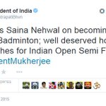 President Pranab Mukherjee Congratulates @NSaina on becoming World number 1 Badminton player http://t.co/vctKMXKoQn