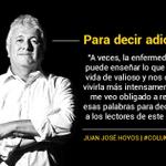 Lamentablemente, Juan José Hoyos se despide de sus lectores. Su última columna: http://t.co/KJKFA9isFG #ColumnistasEC http://t.co/VWh0XraTZg