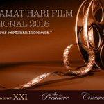 "Selamat Pagi. Selamat Hari Film Nasional. ""Maju Terus Film Indonesia"". http://t.co/TCyMp3AgMm"